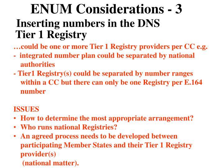 ENUM Considerations - 3