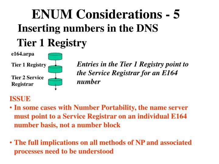 ENUM Considerations - 5