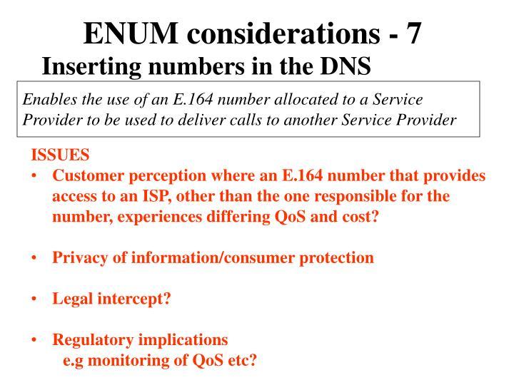 ENUM considerations - 7