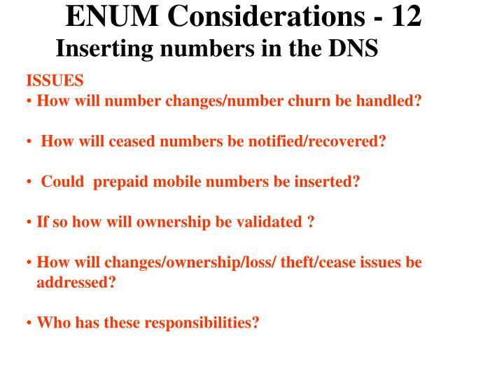 ENUM Considerations - 12