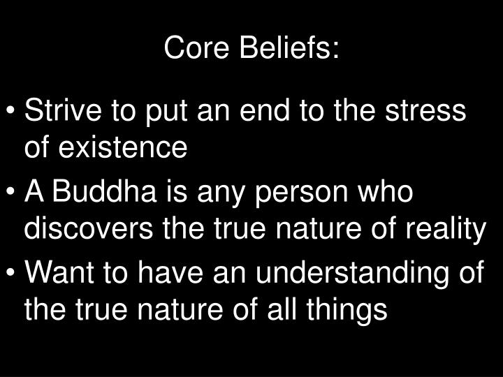 Core Beliefs: