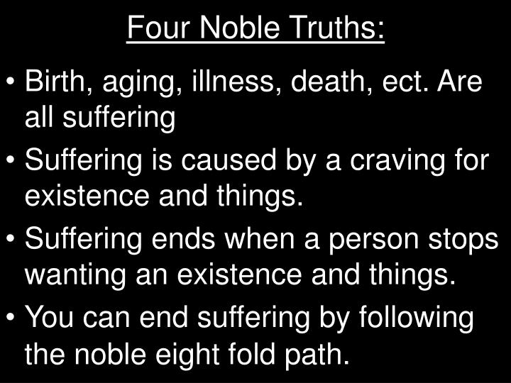 Four Noble Truths: