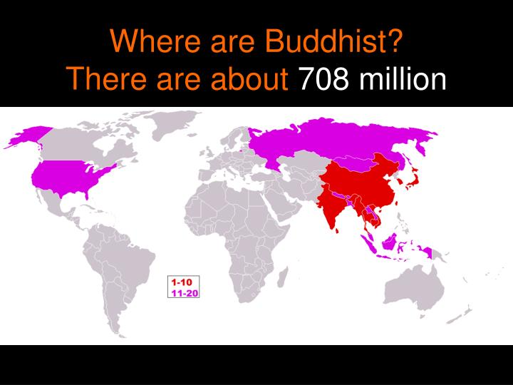 Where are Buddhist?