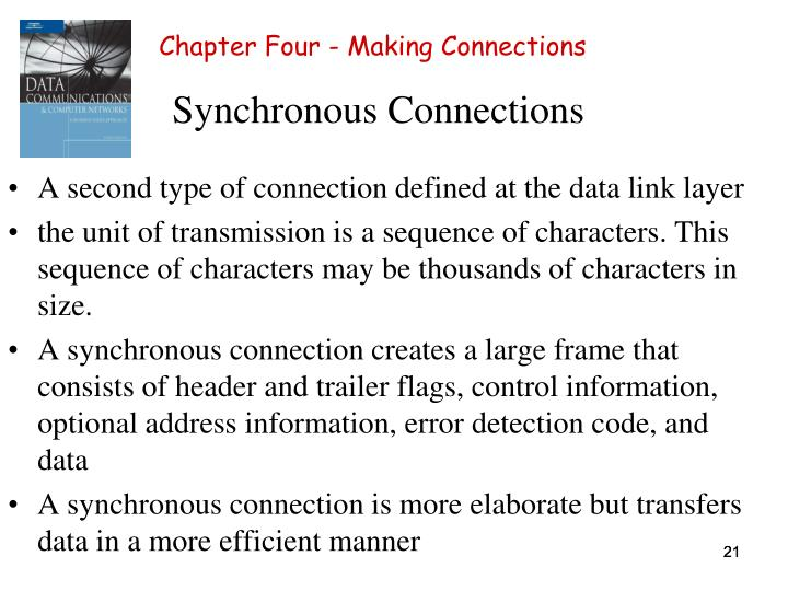 Synchronous Connections