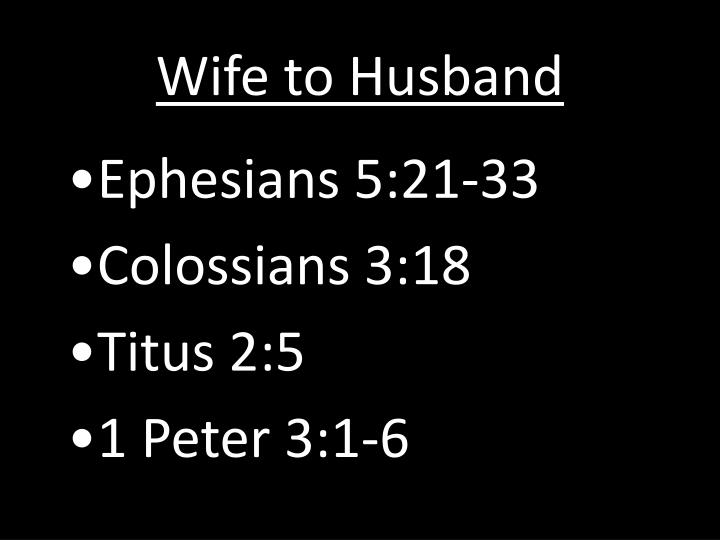 Wife to Husband