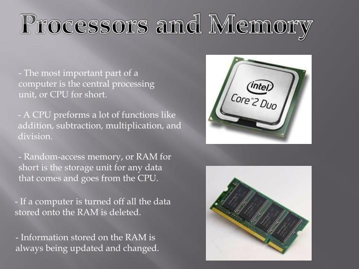 Processors and Memory