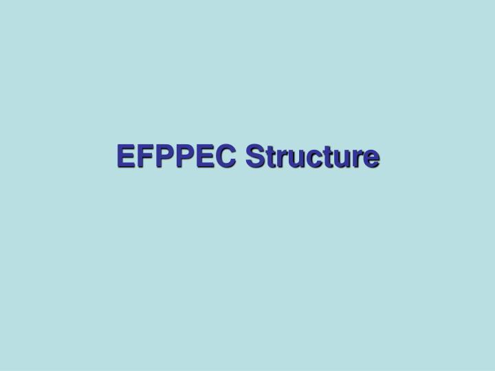 EFPPEC Structure