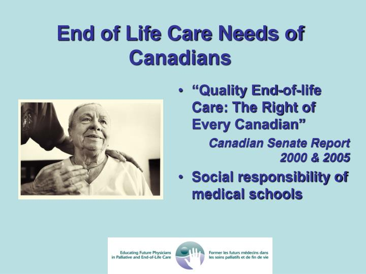 End of Life Care Needs of Canadians