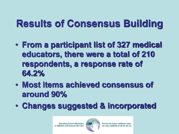 Results of Consensus Building