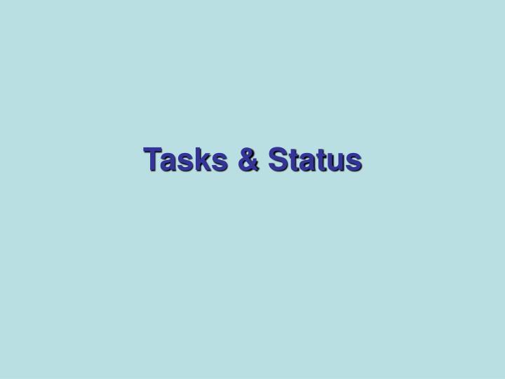 Tasks & Status