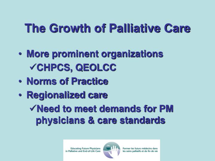 The Growth of Palliative Care