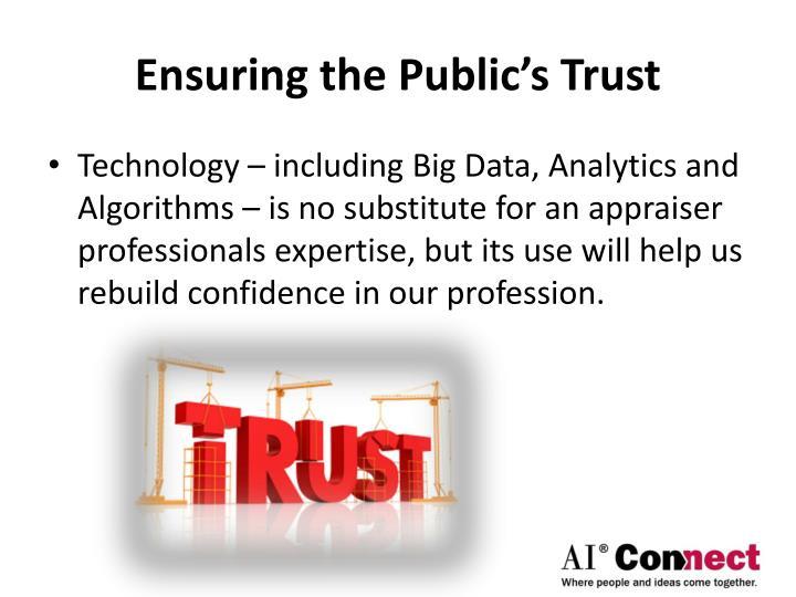 Ensuring the Public's Trust
