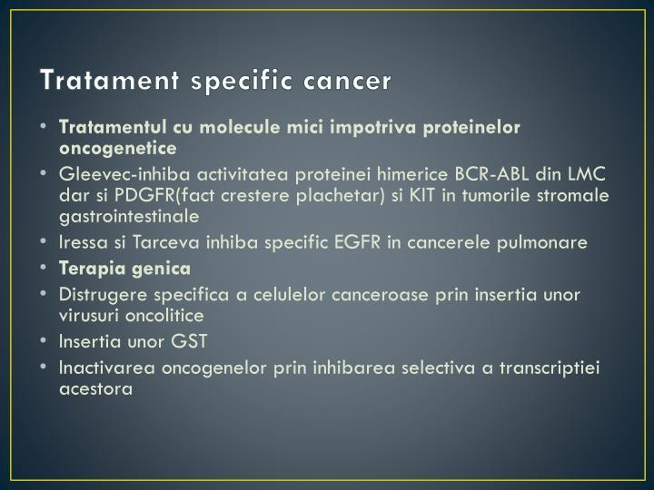 Tratament specific cancer