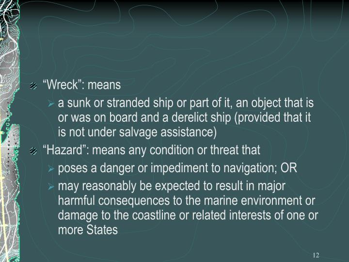 """Wreck"": means"