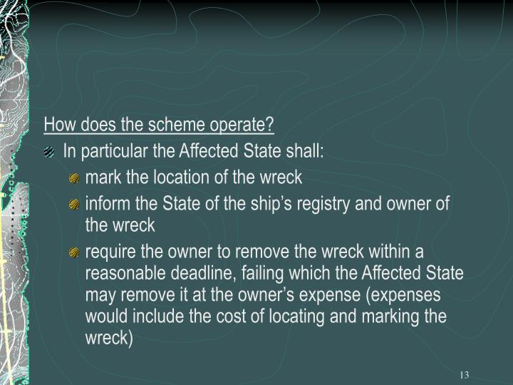 How does the scheme operate?