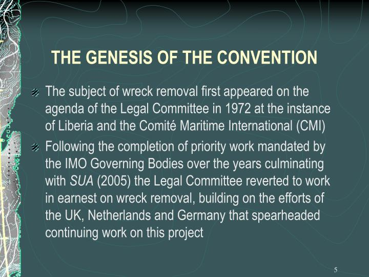 THE GENESIS OF THE CONVENTION