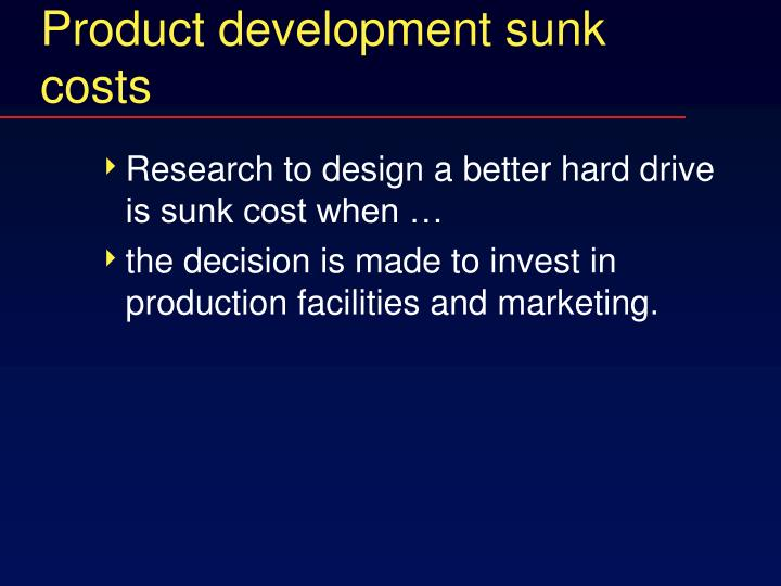 Product development sunk costs