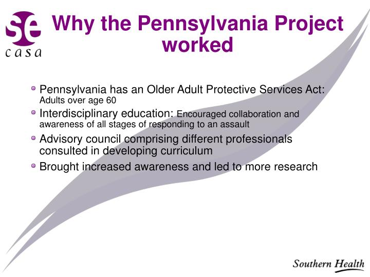 Why the Pennsylvania Project worked