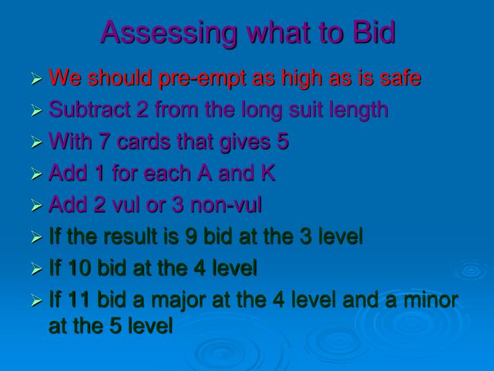 Assessing what to Bid