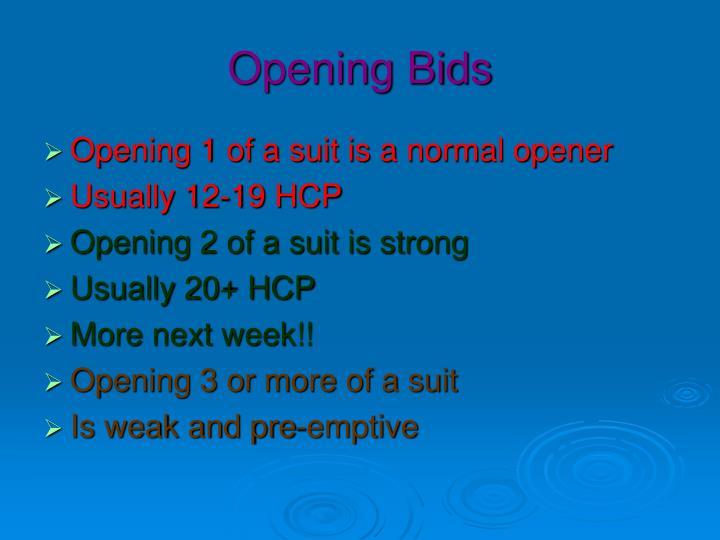 Opening Bids
