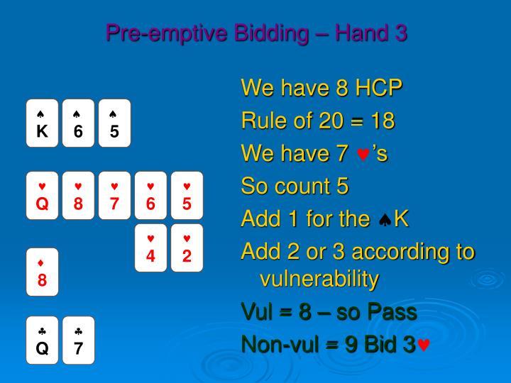 Pre-emptive Bidding – Hand 3