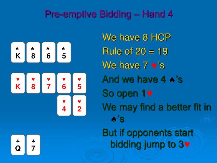 Pre-emptive Bidding – Hand 4