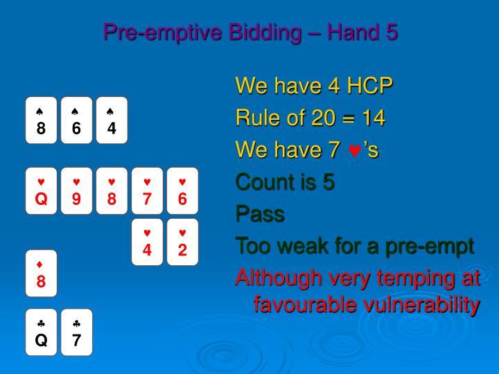 Pre-emptive Bidding – Hand 5