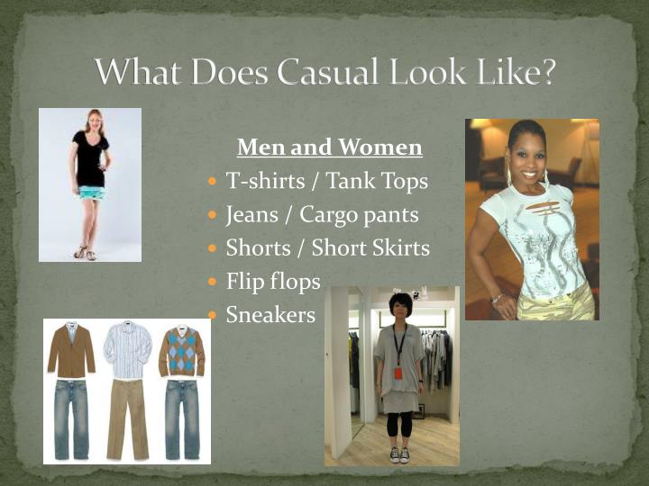 What Does Casual Look Like?