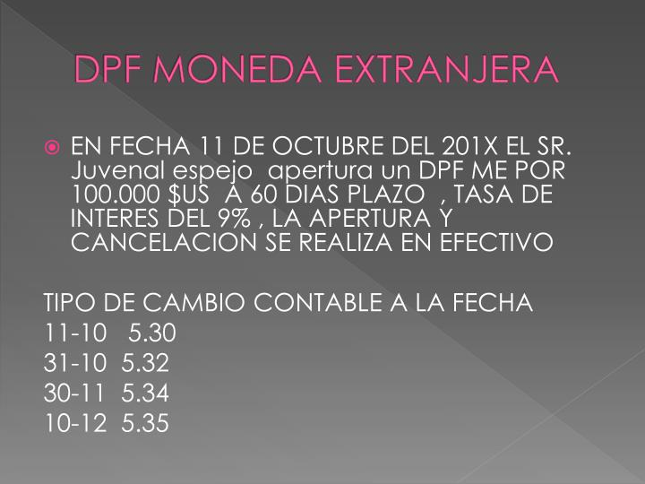 DPF MONEDA EXTRANJERA