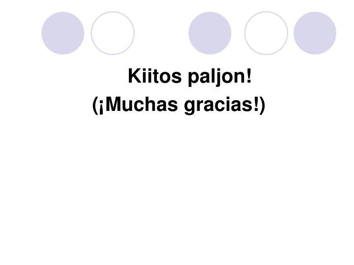 Kiitos paljon!