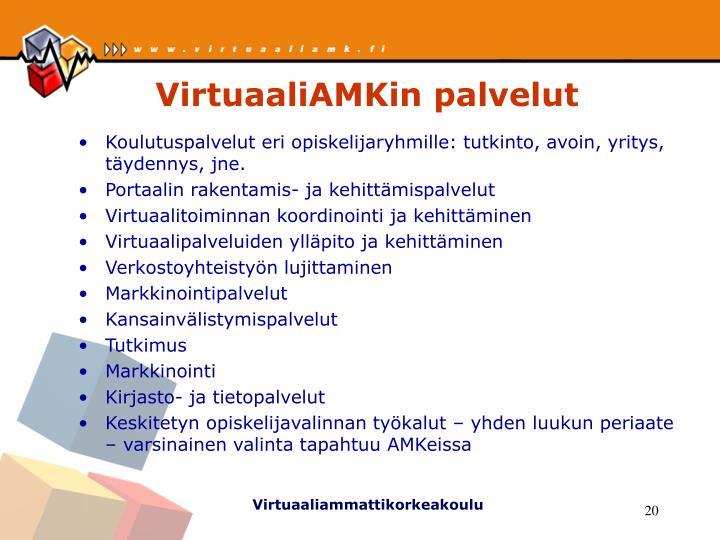 VirtuaaliAMKin palvelut