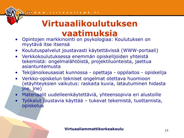 Virtuaalikoulutuksen vaatimuksia