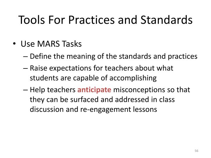 Tools For Practices and Standards