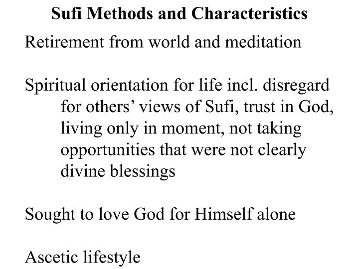 Sufi Methods and Characteristics