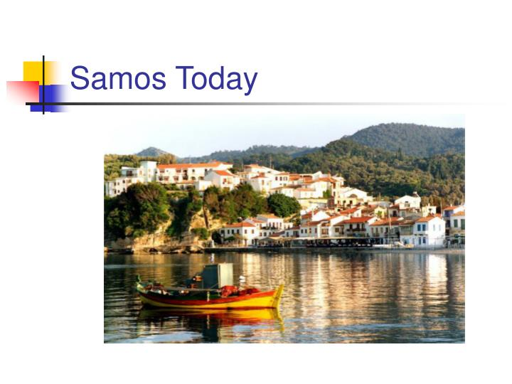 Samos Today