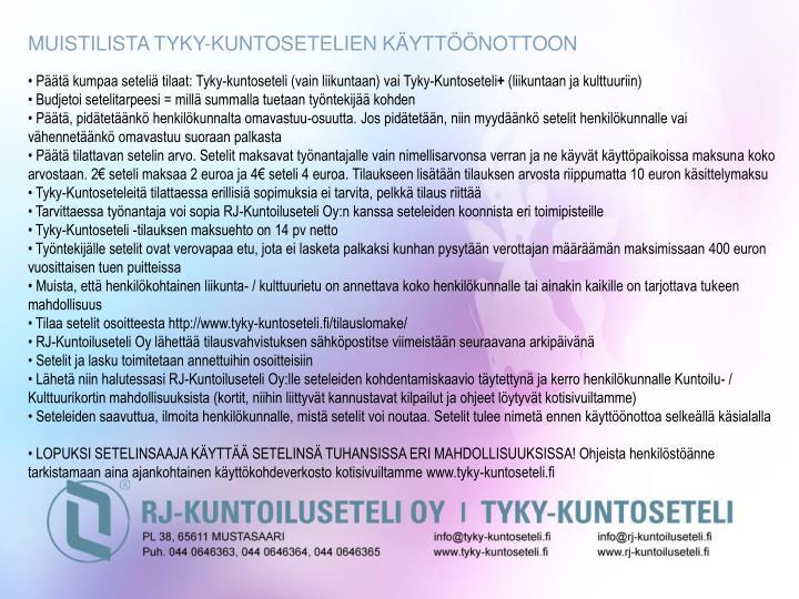 MUISTILISTA TYKY-KUNTOSETELIEN KÄYTTÖÖNOTTOON