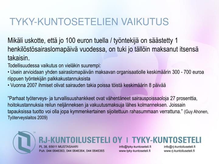 TYKY-KUNTOSETELIEN VAIKUTUS