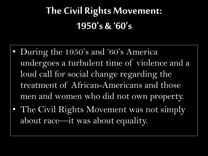 The civil rights movement 1950 s 60 s