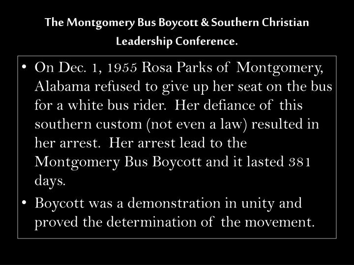 The Montgomery Bus Boycott & Southern Christian Leadership Conference.
