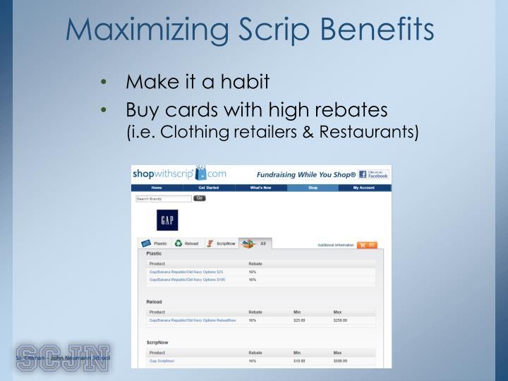 Maximizing Scrip Benefits