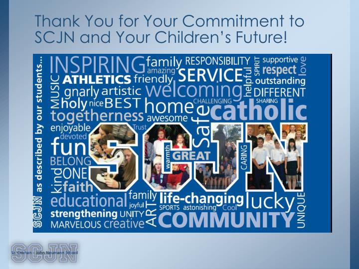 Thank You for Your Commitment to SCJN and Your Children