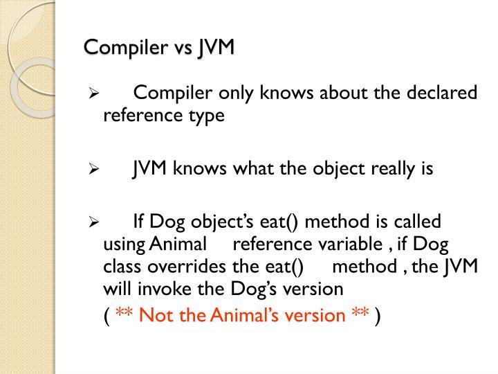 Compiler vs JVM
