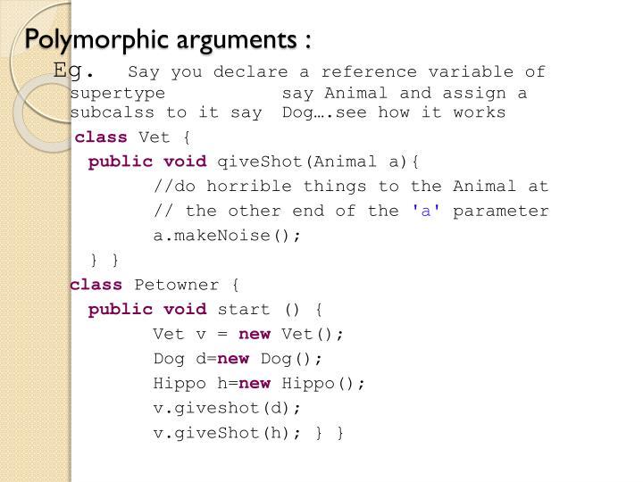 Polymorphic arguments :