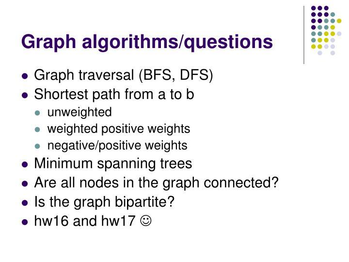 Graph algorithms/questions