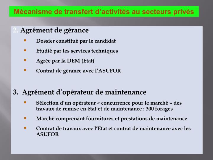 Mécanisme de transfert d'activités au secteurs privés