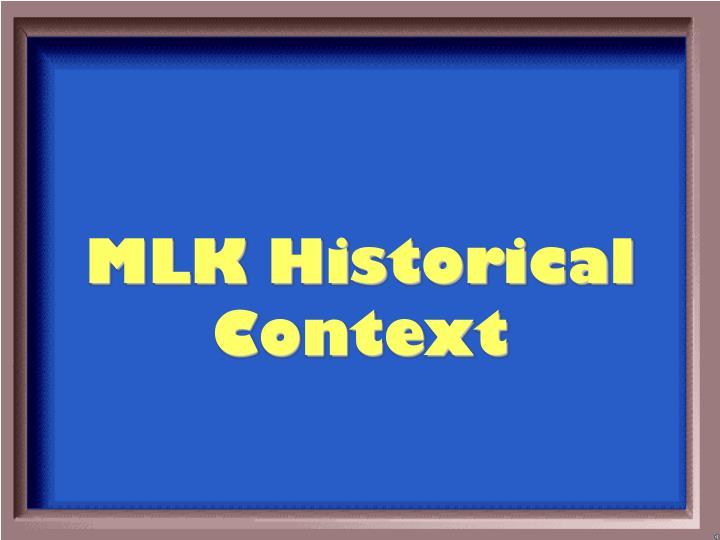 MLK Historical Context
