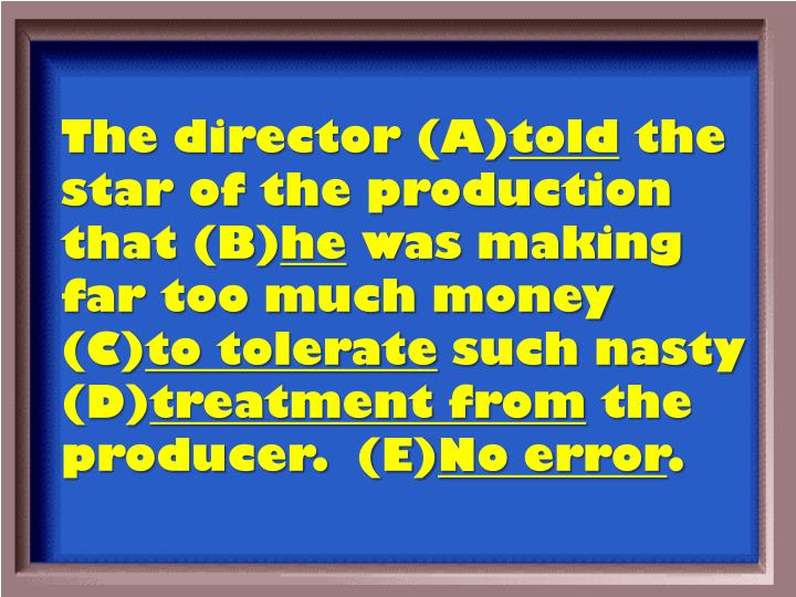 The director (A)