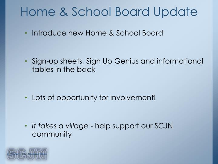 Home & School Board Update