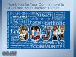 thank you for your commitment to scjn and your children s future