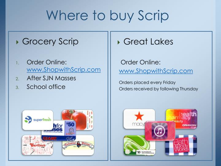 Where to buy Scrip